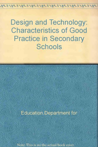 9780112708971: Design and Technology: Characteristics of Good Practice in Secondary Schools