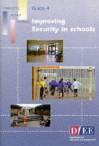 9780112709169: Improving Security in Schools (Managing School Facilities)