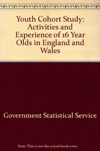 9780112710103: Youth Cohort Study: Activities and Experience of 16 Year Olds in England and Wales