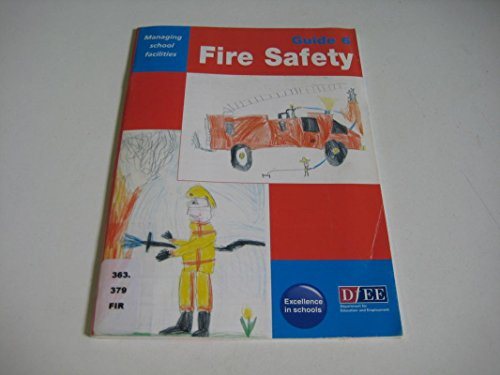 9780112710400: Fire Safety Guide (Managing School Facilities)