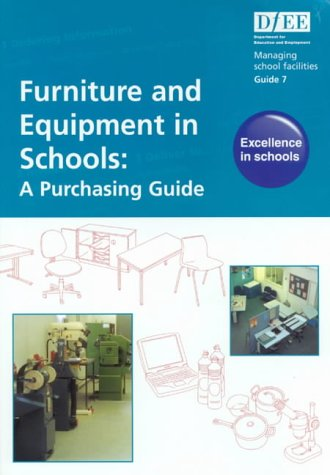 9780112710929: Furniture and Equipment in Schools: A Purchasing Guide (Managing School Facilities)