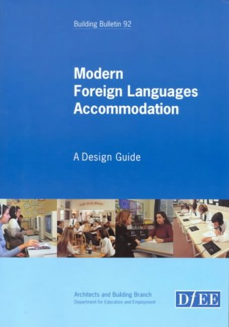 9780112710936: Modern Foreign Language Accommodation: A Design Guide (Building Bulletin)