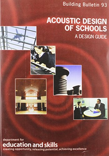 9780112711056: Acoustic Design of Schools: Building Bulletin Department for Education and Skills. Schools Building and Design Unit 93