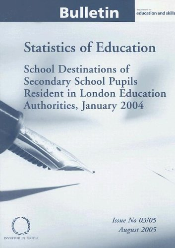9780112711797: School Destinations of Secondary School Pupils Resident in London Education Authorities, January 2004: Statistics of Education Bulletin Issue #3/05