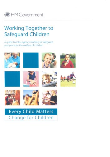 9780112711872: Working Together to Safeguard Children: A Guide to Inter-agency Working to Safeguard and Promote the Welfare of Children