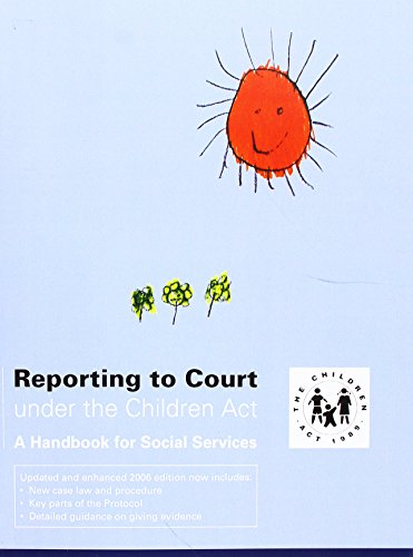 9780112711896: Reporting to court under the Children Act: a handbook for social services: A Handbook for Practitioners