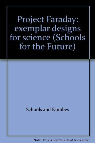 9780112711971: Project Faraday: exemplar designs for science (Schools for the Future)