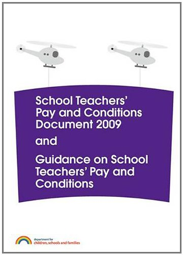 9780112711995: School teachers' pay and conditions document 2009 and guidance on school teachers' pay and conditions