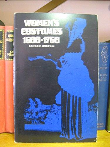 9780112900078: Women's Costume: 1600-1750