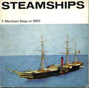9780112900252: Steam Ships: Merchant Ships to 1880 Pt. 1 (Illustrated Booklet)
