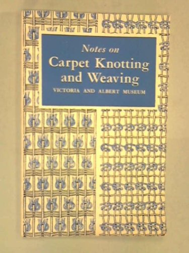 9780112900344: Notes on Carpet Knotting and Weaving