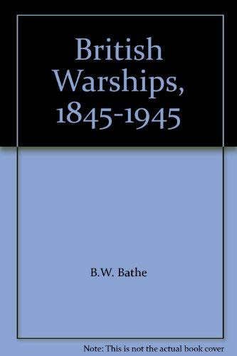 9780112900382: British Warships, 1845-1945 (Illustrated Booklet)