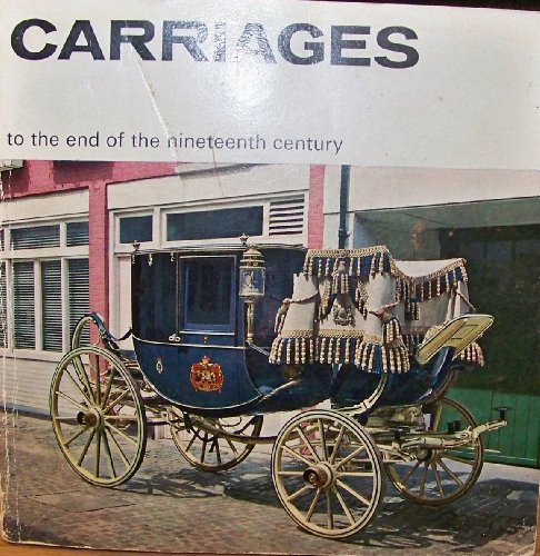 9780112900399: Carriages to the End of the Nineteenth Century (Illustrated Booklet)