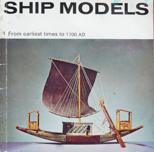 9780112900481: Ship Models: From Earliest Times to 1700 A.D Pt. 1 (Illustrated Booklet S.)