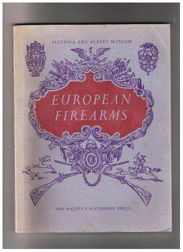 European Firearms. Victoria and Albert Museum. [Second Edition]: Hayward, J. F.