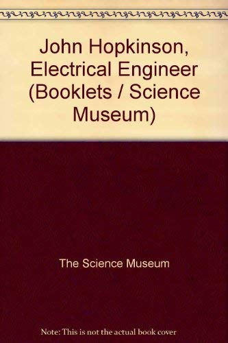 9780112900801: John Hopkinson, Electrical Engineer (A Science Museum booklet)