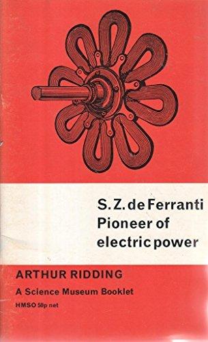 9780112900818: S.Z.De Ferranti: Pioneer of Electric Power