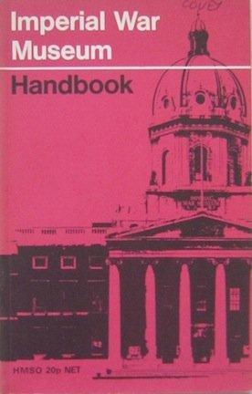 9780112901013: Imperial War Museum Handbook