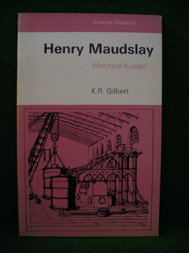 9780112901082: Henry Maudslay: Machine Builder (A Science Museum booklet)