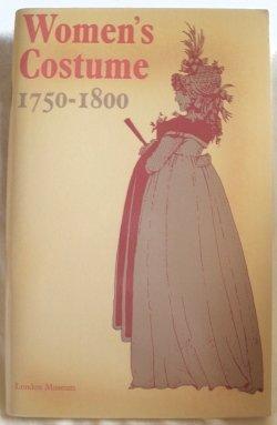 9780112901396: Women's Costume: 1750-1800