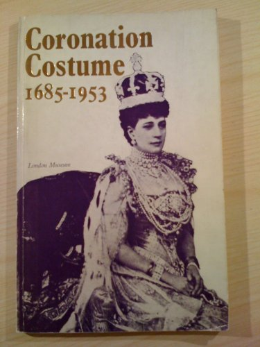 9780112901570: Coronation Costume and Accessories, 1685-1953