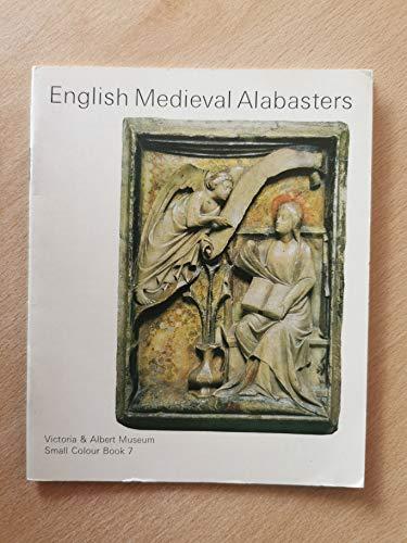 9780112902133: English Mediaeval Alabasters (Small Colour Books)