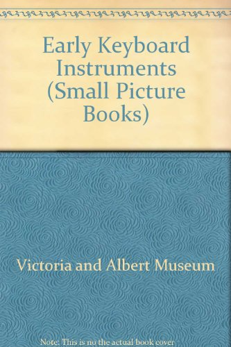 9780112902409: Early Keyboard Instruments (Small Picture Books)