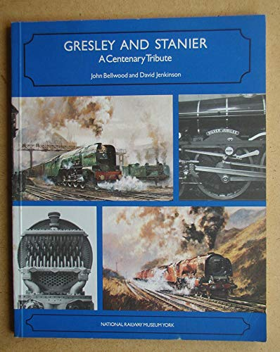 9780112902539: Gresley and Stanier: A Centenary Tribute
