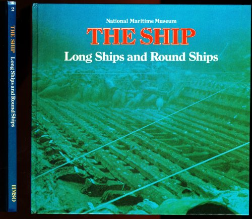 9780112903116: Long Ships and Round Ships (The Ship)