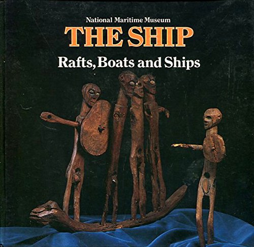 9780112903123: Rafts, Boats and Ships (The Ship, No. 1)