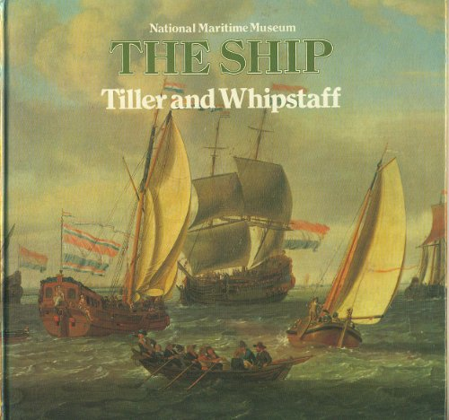 9780112903130: Tiller and Whipstaff: 3: Development of the Sailing Ship, 1400-1700