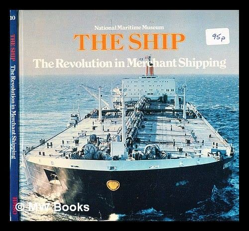 9780112903208: Revolution in Merchant Shipping, 1950-1980: 10 (National Maritime Museum)