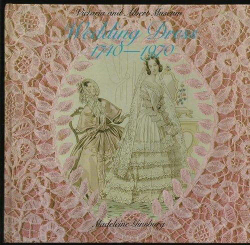 9780112903284: Victoria and Albert Museum: Wedding Dress, 1740-1970