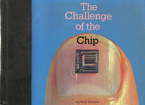 The Challenge of the Chip (Science Museum)