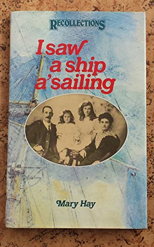 9780112903406: I Saw a Ship A'sailing (Recollections, New S.)