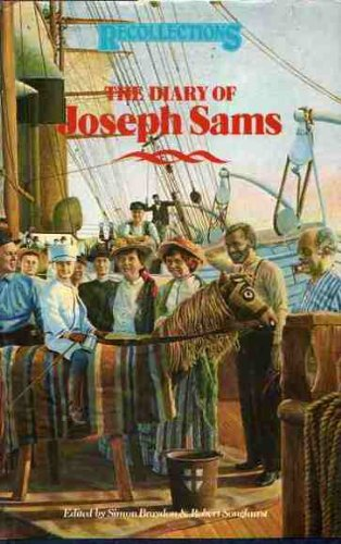 THE DIARY OF JOSEPH SAMS an Emigrant in the