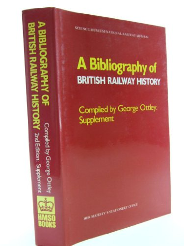 9780112903642: Supplement to a Bibliography of British Railway History