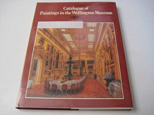 9780112903802: Catalogue of Paintings in the Wellington Museum (Victoria & Albert Museum Catalogues)