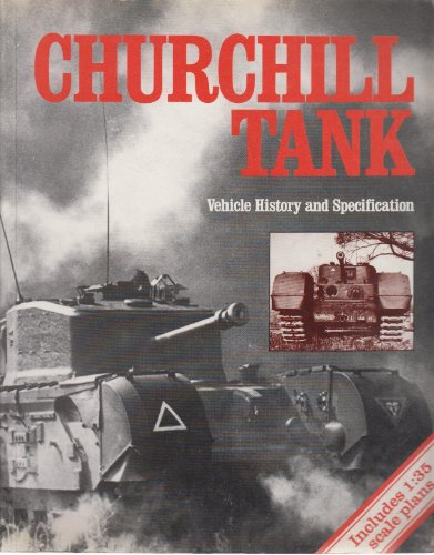 9780112904045: Churchill Tank: Vehicle History and Specification