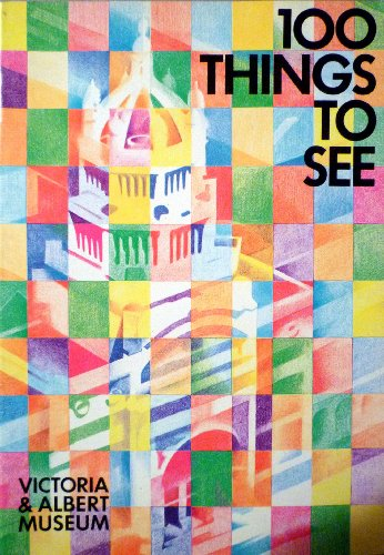 9780112904144: One Hundred Things to See in the Victoria and Albert Museum