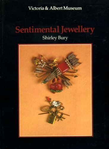 Sentimental Jewellery (V & A Introductions to: Shirley Bury; Victoria