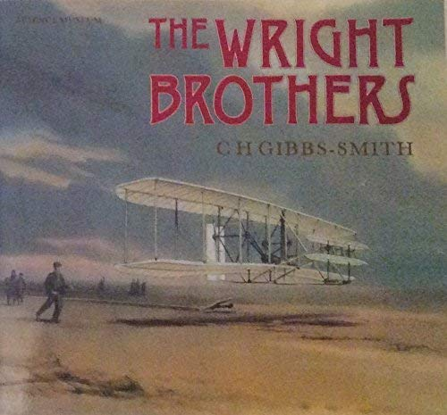 9780112904410: The Wright Brothers: A Brief Account of Their Work, 1899-1911