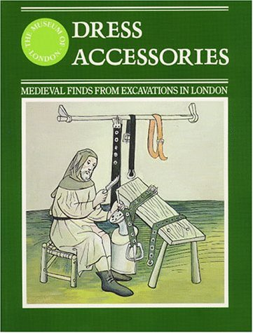 9780112904441: Dress Accessories, C.1150-c.1450 (Medieval Finds from Excavations in London)