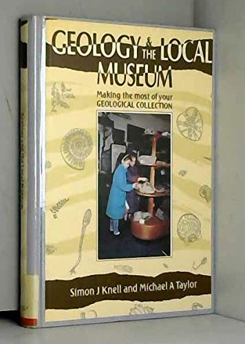 9780112904595: Geology and the Local Museum: Making the Most of Your Geological Collection