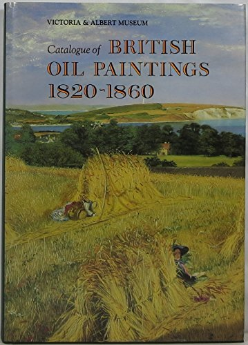 9780112904632: Catalogue of British Oil Paintings, 1820-1860