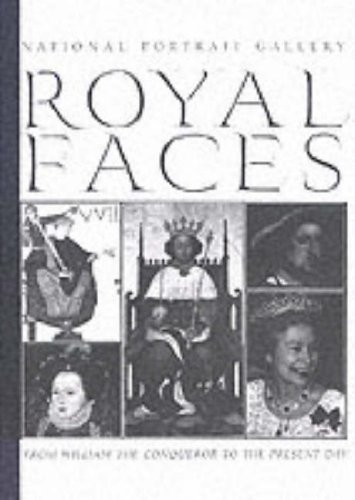 9780112904649: Royal Faces: From William the Conqueror to the Present Day