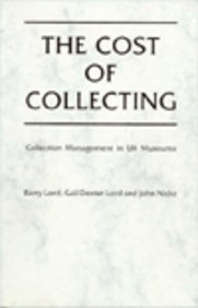 9780112904762: Cost of Collecting: Collection Management in Uk Museums