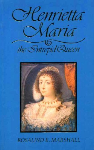 9780112904793: Henrietta Maria: The Intrepid Queen