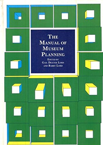 9780112904830: The Manual of Museum Planning
