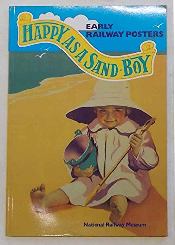 9780112904885: Happy as a Sand Boy: Early Railway Posters